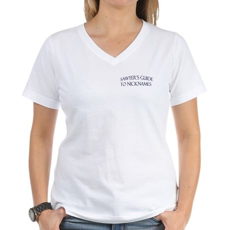 Sawyer's Guide to Nicknames Women's V-Neck T-Shirt