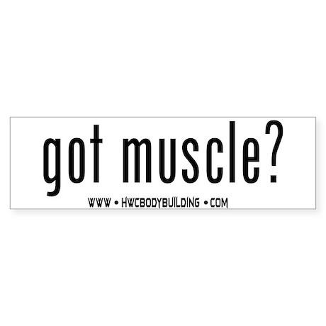 HWC Got Muscle Bumper Sticker
