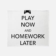 Play now homework later Throw Blanket