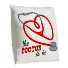 The Doctor Is In Burlap Throw Pillow