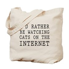 Rather be watching cats online Tote Bag