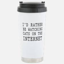 Rather be watching cats online Travel Mug