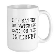 Rather be watching cats online Mugs