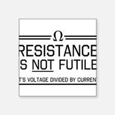 Resistance is not futile Sticker