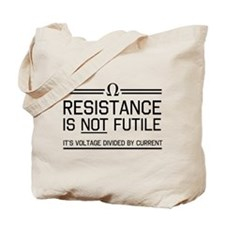 Resistance is not futile Tote Bag