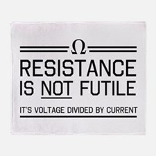 Resistance is not futile Throw Blanket