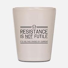 Resistance is not futile Shot Glass