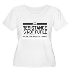 Resistance is not futile Plus Size T-Shirt