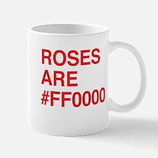 Roses are #FF0000 Mugs