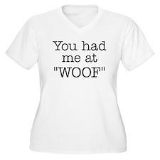 """You Had Me At """"WO T-Shirt"""
