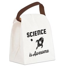 Science is awesome Canvas Lunch Bag