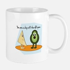You Are A Chip Off The Old Guac. Mugs