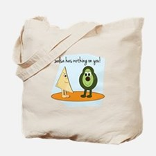Salsa Has Nothing On You! Tote Bag