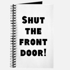 Shut the front door! Journal