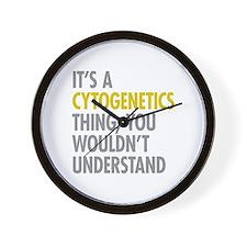 Its A Cytogenetics Thing Wall Clock