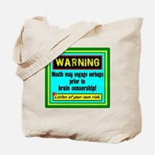 Uncensored Mouth Tote Bag