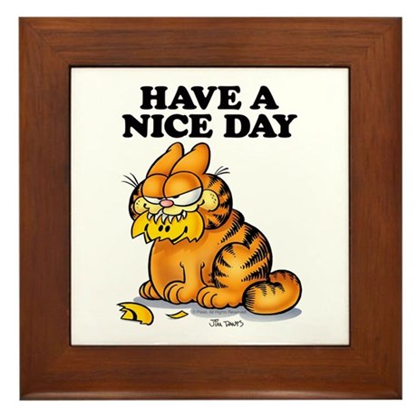 have a nice day framed tile by garfield