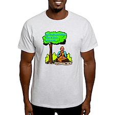 The Buddha Says T-Shirt