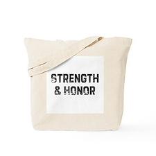 Strength & Honor Tote Bag