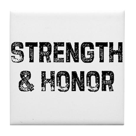 Strength & Honor Tile Coaster