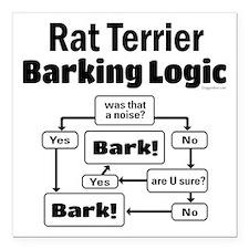 "Rat Terrier logic Square Car Magnet 3"" x 3"""