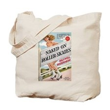 Naked on Roller Skates Pulp Fiction Tote Bag