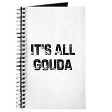 It's All Gouda Journal