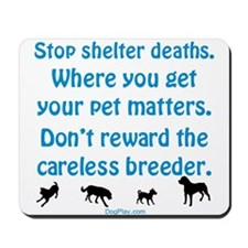 Stop Shelter Deaths Mousepad