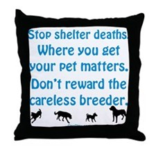 Stop Shelter Deaths Throw Pillow