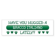Hugged Bracco Bumper Bumper Sticker