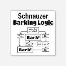 "Schnauzer logic Square Sticker 3"" x 3"""