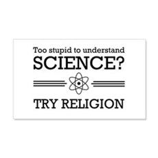 Too stupid science try religion Wall Decal