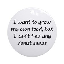 grow donuts Ornament (Round)