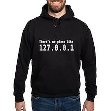 No place like 127.0.0.1 Hoodie