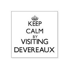 Keep calm by visiting Devereaux California Sticker