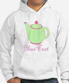 Personalizable Pink and Green Teapot Hoodie