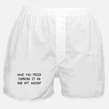Turn on and off again? Boxer Shorts
