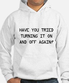 Turn on and off again? Hoodie