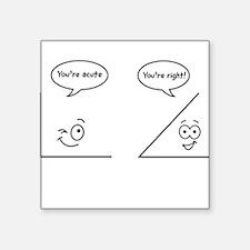 You're acute Sticker