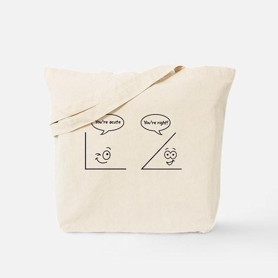 You're acute Tote Bag