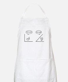 You're acute Apron