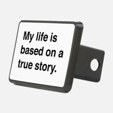My life is based on a true story Hitch Cover