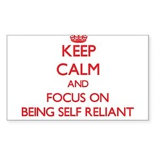 Keep Calm and focus on Being Self Reliant Decal