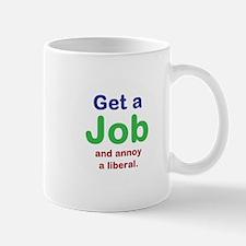 Get a Job Mugs