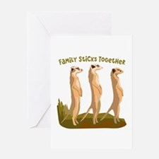 Family Sticks Together Greeting Cards