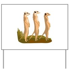 Three Meerkats Yard Sign