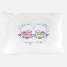 Made For Eachother Pillow Case