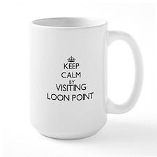 Keep calm by visiting Loon Point California Mugs