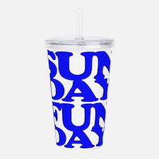 Sunday Funday Blue Acrylic Double-wall Tumbler