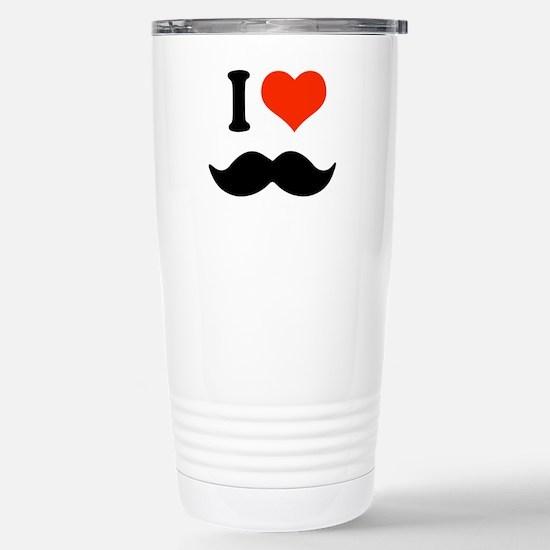 I love mustache Stainless Steel Travel Mug